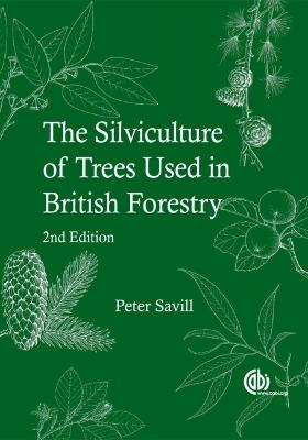 Silviculture of Trees Used in British F - 9781786391933