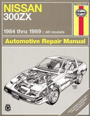 Nissan 300ZX All Models 1984-89 Automotive Repair Manual - 9781850105633