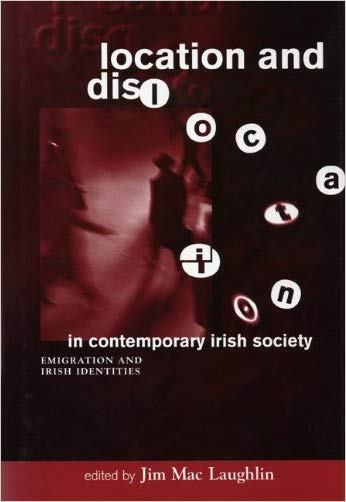 Location and Dislocation in Irish Society - 9781859180549
