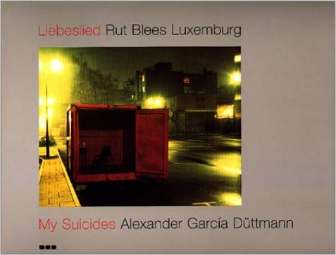Liebeslied: My Suicides - 9781901033526