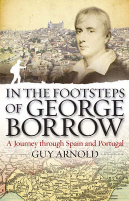 In the Footsteps of George Borrow - 9781904955375