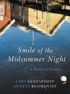 Smile of a Midsummer Night - 9781909961043