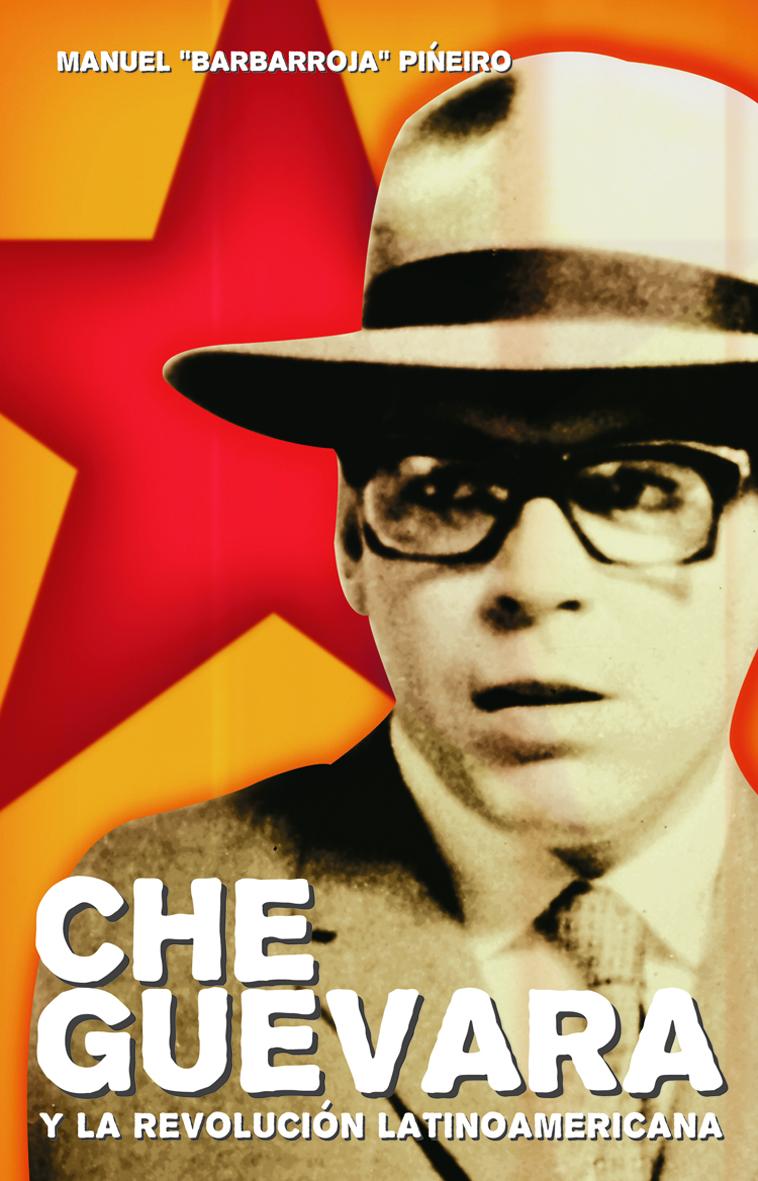 Che Guevara Y Revolucion - 9781920888855