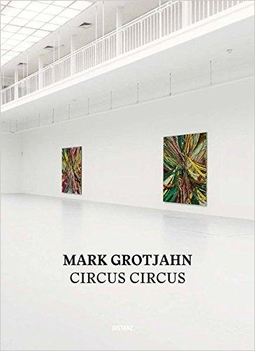 Mark Grotjahn - 9783954760824