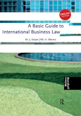 A Basic Guide to International Business Law - 9789001701000
