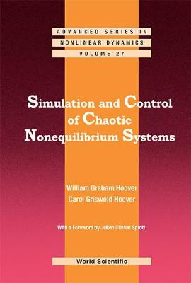 Simulation and Control of Chaotic Nonequilibrium Systems - 9789814656825
