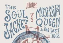THE SOUL JACKET eta MISSISSIPPI QUEEN & THE WET DOGS