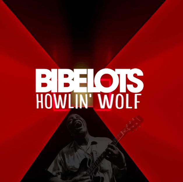 HOWLIN' WOLF - COMING SOON!