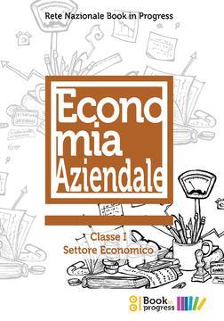 Economia Aziendale Classe I - Settore Economico