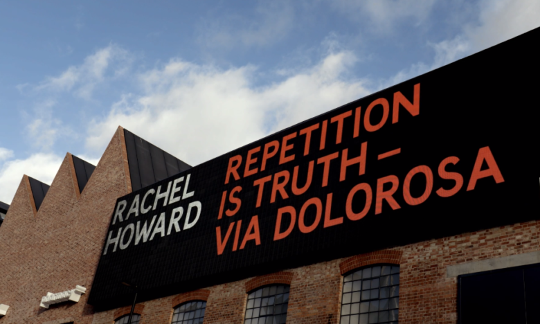 Rachel Howard: Repetition is Truth – Via Dolorosa