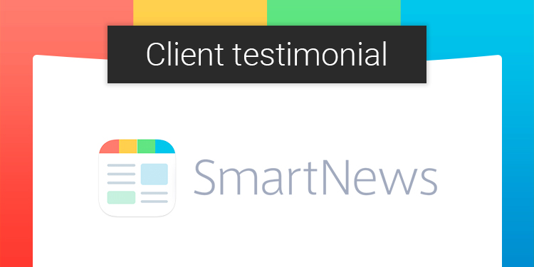 ASO Client Testimonial: Andrew from SmartNews