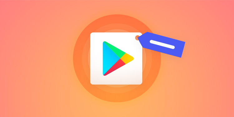 Google Play Store Tags: What & How to Use Them