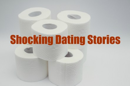 Shocking Dating Stories