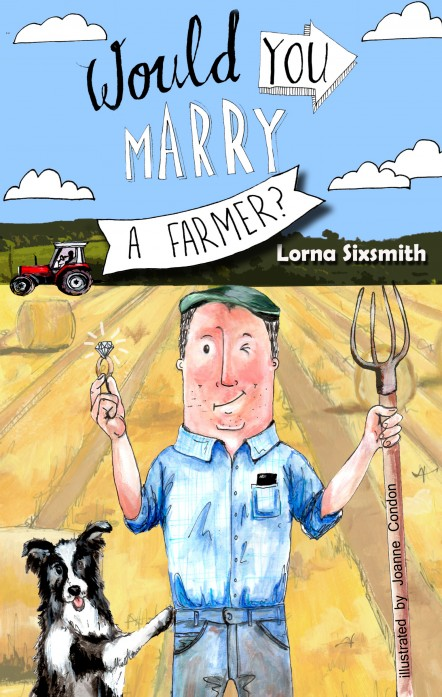 Win a Copy of 'Would You Marry A Farmer?'