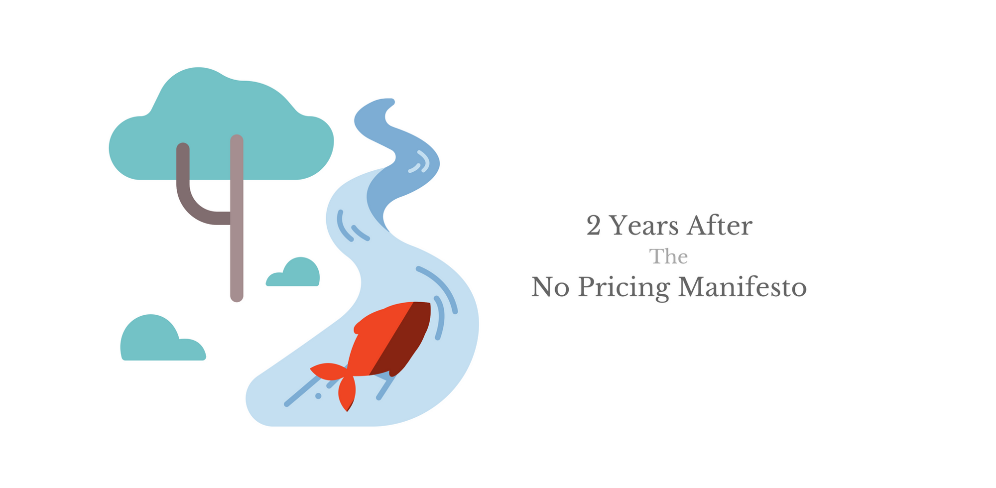 2 Years After the No Pricing Manifesto