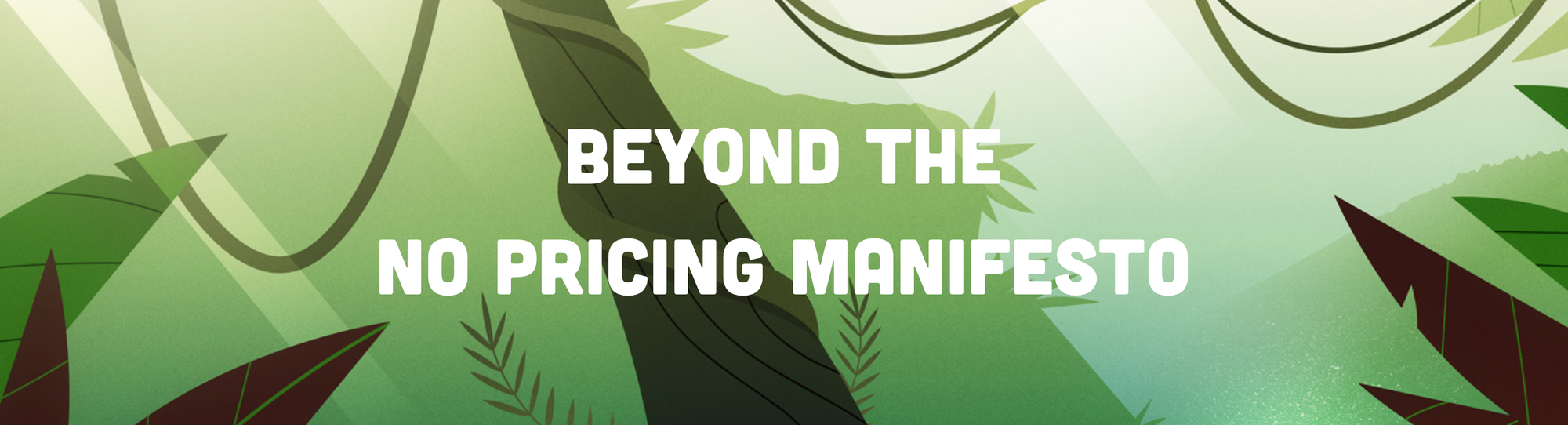 Beyond the No Pricing Manifesto