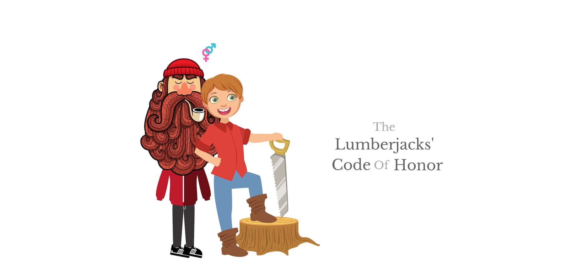 The Lumberjacks' Code of Honor