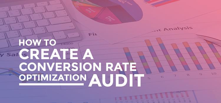 Conversion rate optimization audit