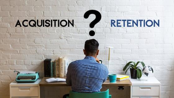 customer acquisition vs customer retention