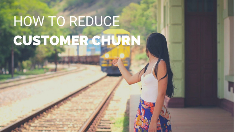 How to Reduce Customer Churn