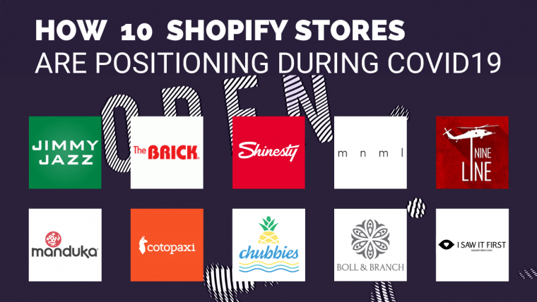 How 10 Shopify stores are positioning during COVID19
