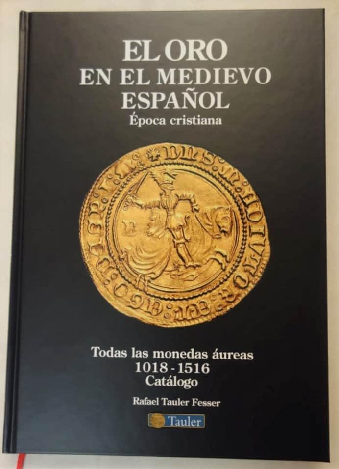 """Comentario a """"El Oro en el Medievo Español. Época Cristiana"""" de Rafael Tauler"""