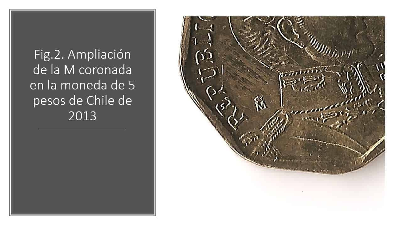 Fig.2. Ampliación de la M coronada en la moneda de 5 pesos de Chile de 2013