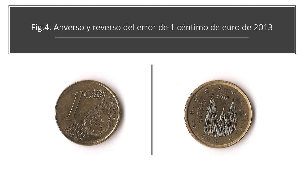 Fig.4. Anverso y reverso del error de 1 céntimo de euro de 2013