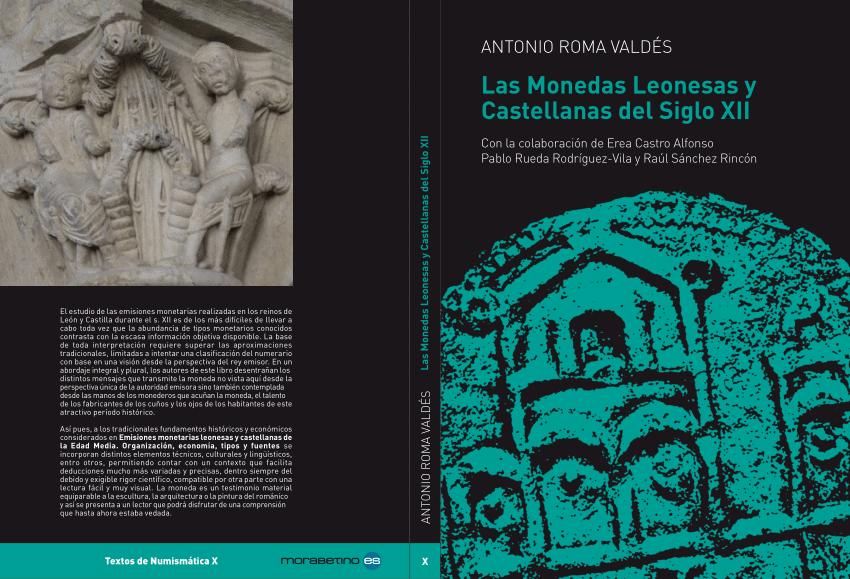 Comentario a «Las Monedas Leonesas y Castellanas del Siglo XII», por Antonio Roma Valdés