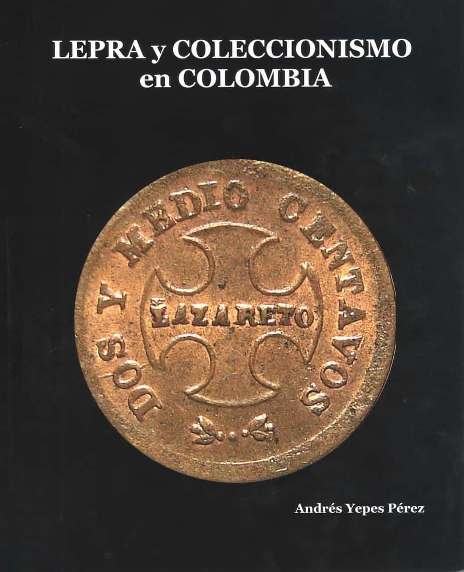 Lepra y coleccionismo en Colombia