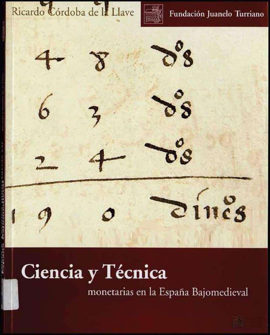 Ciencia y técnica monetarias en la España bajomedieval