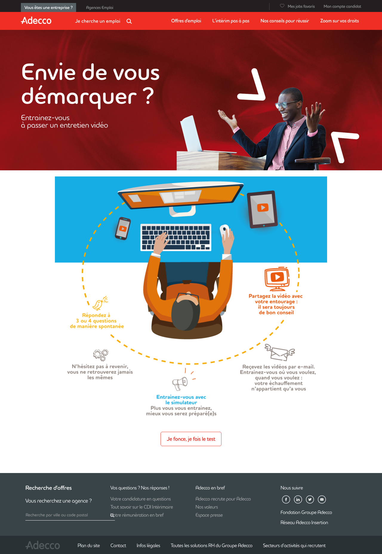 adecco fr integrates video interview simulator of interviewapp candidates can then train as many times as they want and this way work on structuring their responses and on improving their oral communication skills as