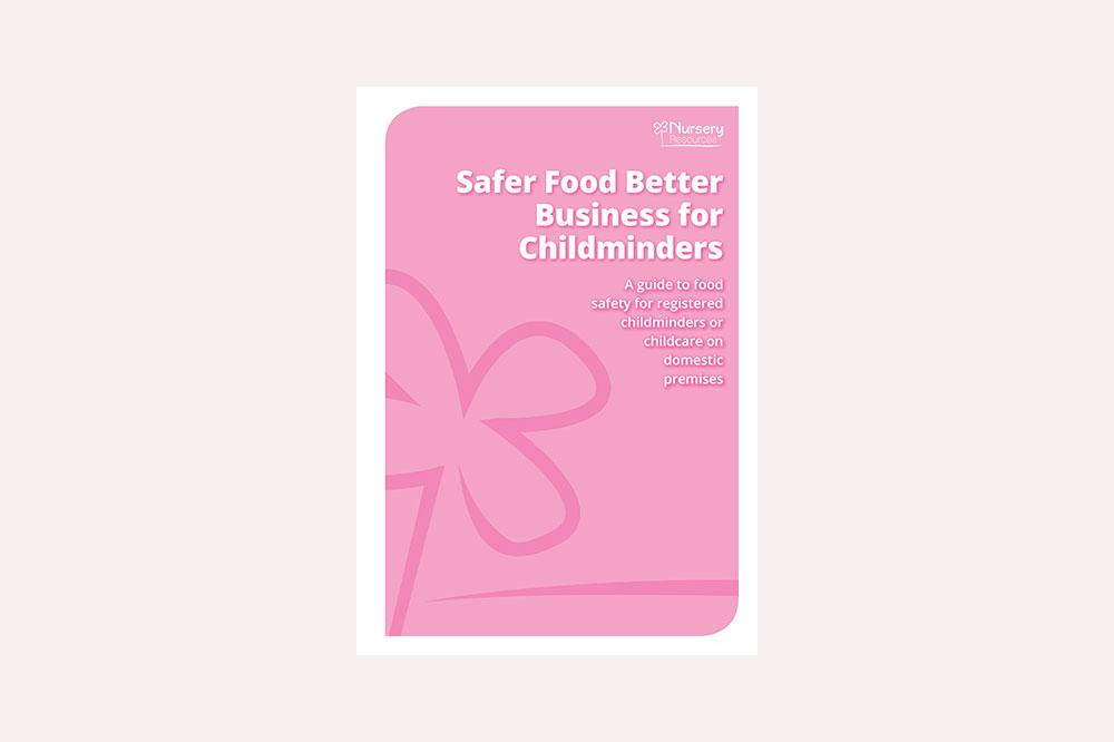 Safer Food, Better Business for Childminders