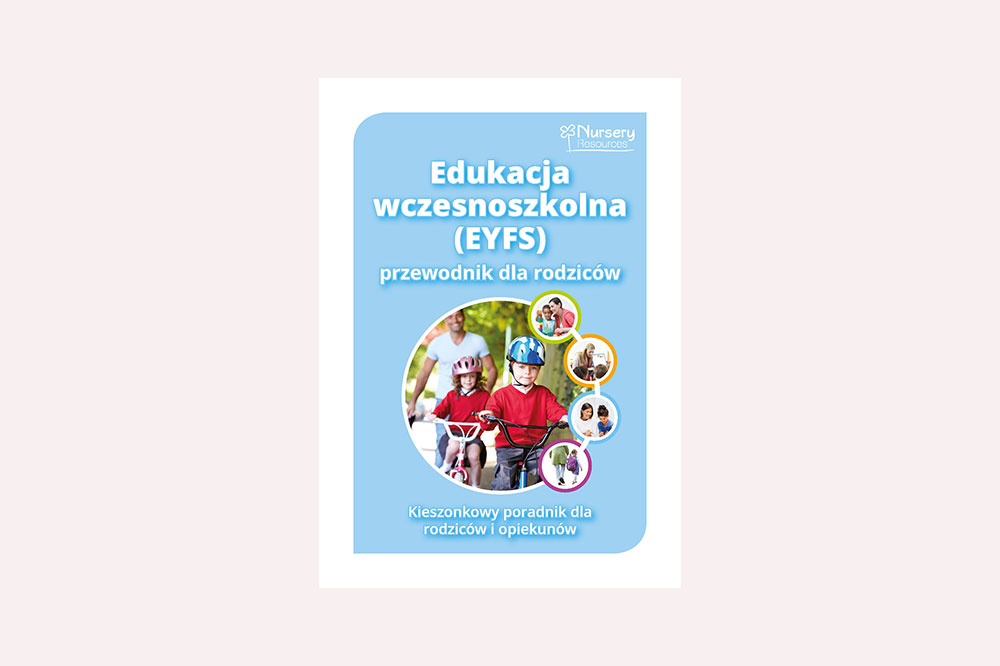 A Parents' Guide to Understanding the EYFS (Polish)