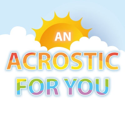 An Acrostic For You Graphic
