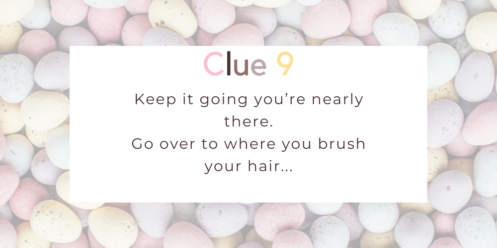 Spruce up your Easter with these eggciting Easter egg hunt clues. Image 8