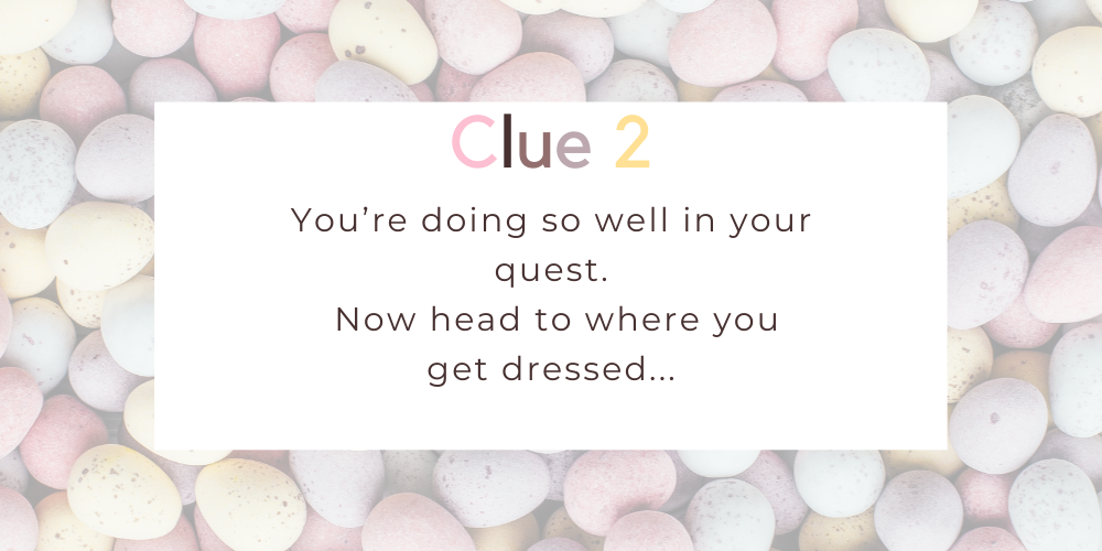 Spruce up your Easter with these eggciting Easter egg hunt clues. Image 1
