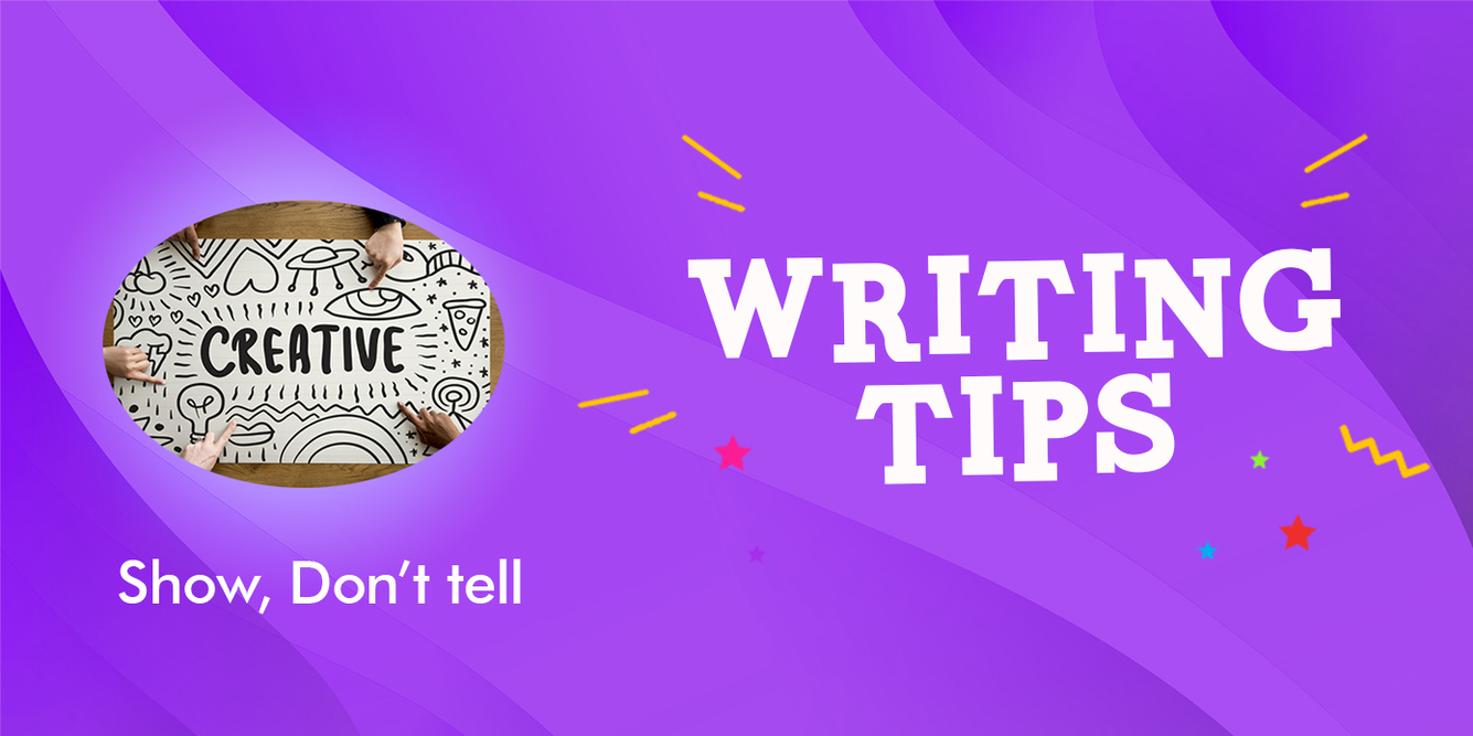 Writing advice – show, don't tell Header Image