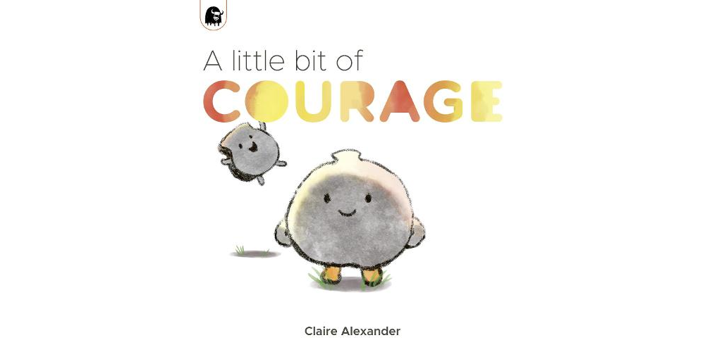 A Little Bit of Courage - An interview with children's author Claire Alexander Image