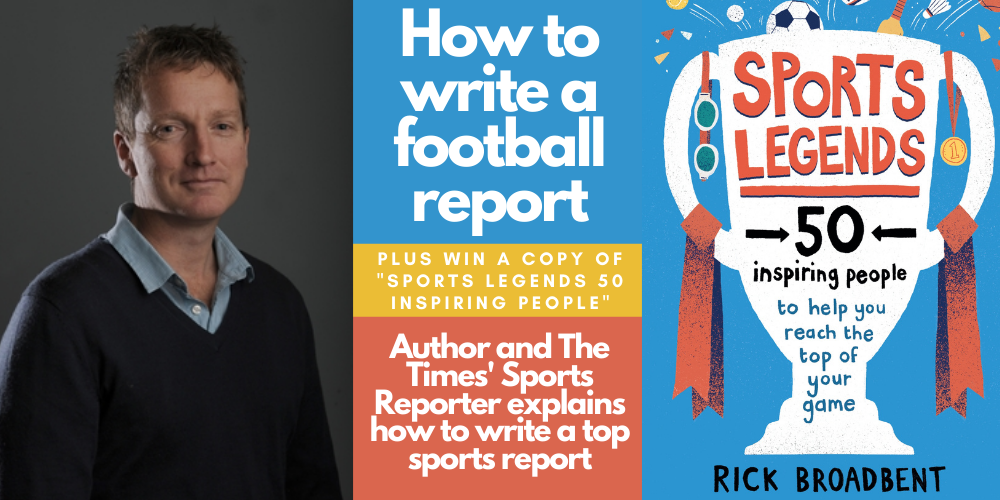 How to Write a Brilliant Football Report - From author and The Times reporter Rick Broadbent Header Image
