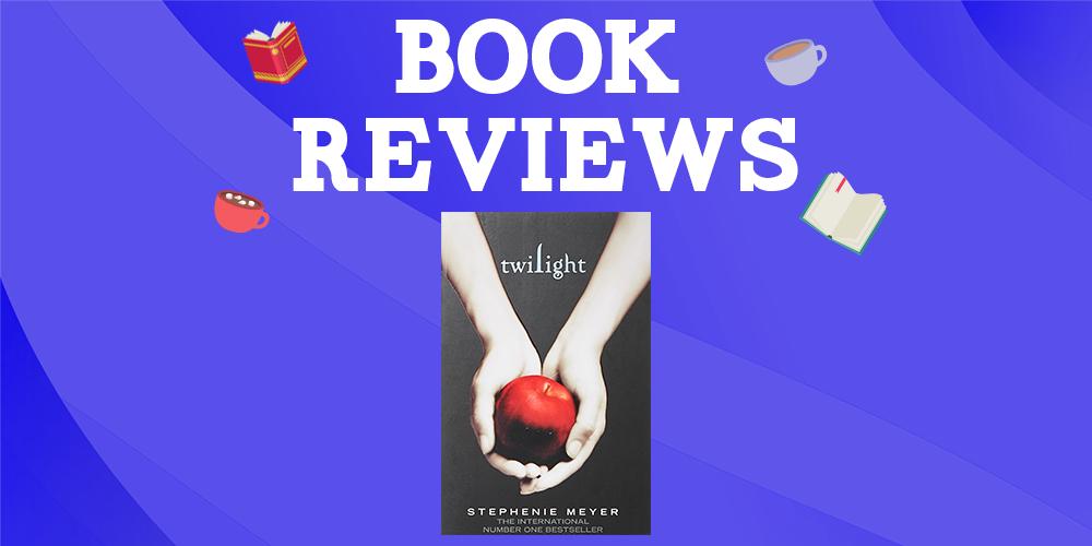 Twilight by Stephenie Meyer Header Image