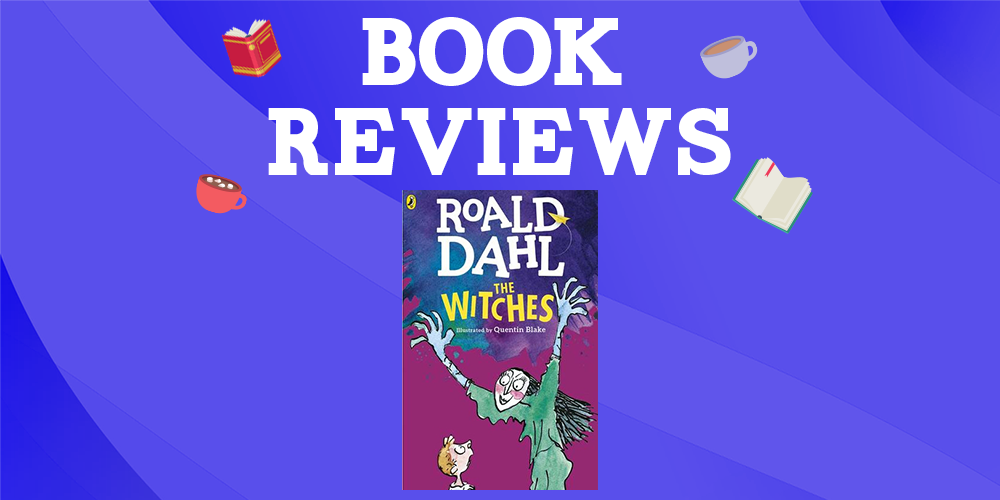 The Witches by Roald Dahl Header Image