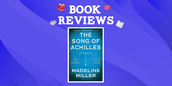 Song of Achilles by Madeline Miller Thumbnail