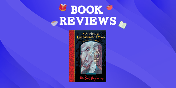 The Bad Beginning (A Series of Unfortunate Events) by Lemony Snicket Thumbnail