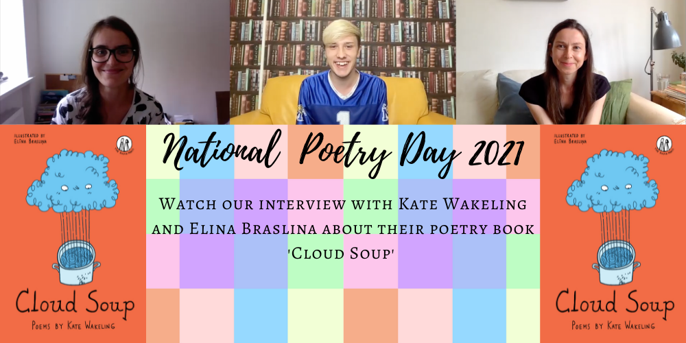 Cloud Soup interview with Kate Wakeling and Elina Braslina: National Poetry Day Celebrations Header Image