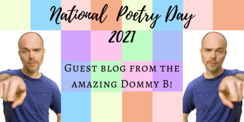 What National Poetry Day means to poet Dommy B and his tips for young poets Thumbnail