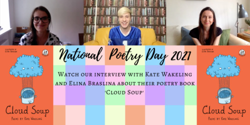 Cloud Soup interview with Kate Wakeling and Elina Braslina: National Poetry Day Celebrations Thumbnail