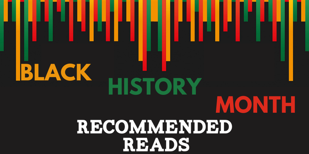 Black History Month - Recommended Reads Header Image