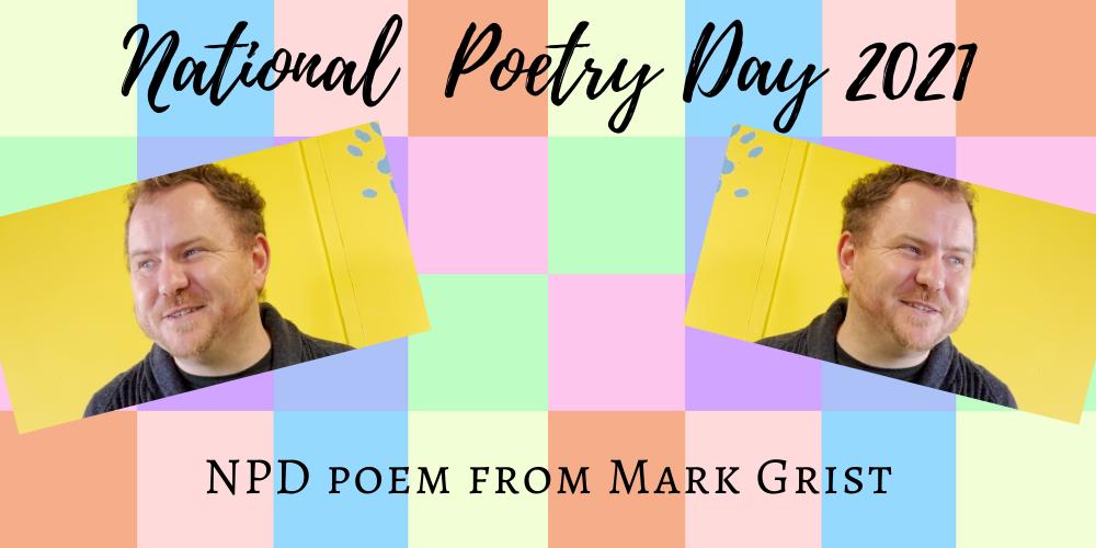 Mark Grist Celebrates National Poetry Day Header Image