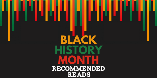 Black History Month - Recommended Reads Thumbnail